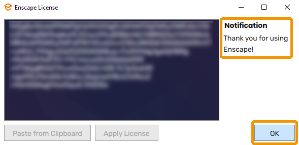 Confirmation that the Enscape License Activation was successful. You can now use the full version of Enscape!