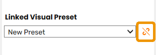 Unlink Linked Visual Preset button